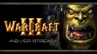 Стрим. 6 июль 2016г. Warcraft III