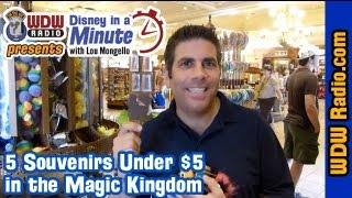 5 Souvenirs Under $5 at Walt Disney World - Disney in a Minute with Lou Mongello