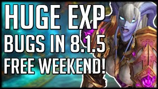 HUGE EXPERIENCE BUG Allows Super Fast Leveling - WoW Free to Play Weekend