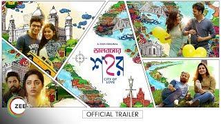 Bhalobashar Shohor Trailer