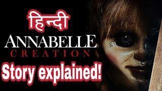 Annabelle Creation (2017) Story Explained | Annabelle 2 Story in Hindi