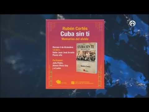 """Rubén Cortés presenta su libro """"Cuba sin ti, memorias del olvido"""""""
