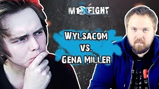 FIFER M1XFIGHT! Wylsacom vs. Gena Miller