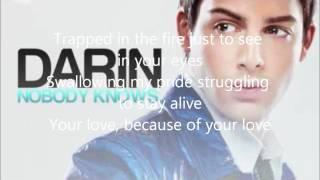 Darin - NoBody Knows {LYRICS}
