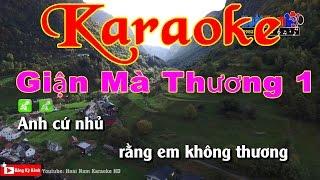 Karaoke Giận Mà Thương 1
