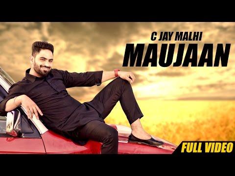 Maujaan  C Jay Malhi