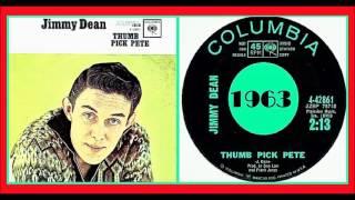 Jimmy Dean - Thumb Pick Pete