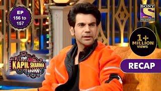 The Kapil Sharma Show Season 2   दी कपिल शर्मा शो सीज़न 2   Ep 156 & Ep 157   RECAP