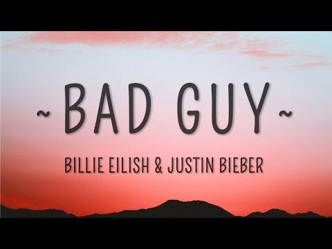 Billie Eilish, Justin Bieber - bad guy (Lyrics)