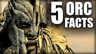 Skyrim - 5 Orc Facts - Elder Scrolls Lore