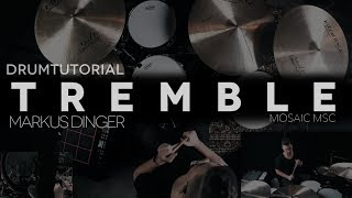 TREMBLE   MOSAIC MSC WORSHIP   Drumtutorial Markus Dinger