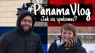 #panamavlog: 59 godzin do lotu