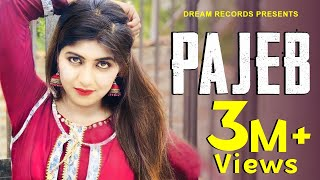 PAJEB - Official | Sonika Singh, Mithu Dhukia | New Haryanvi Songs Haryanavi 2019 | Dream Records