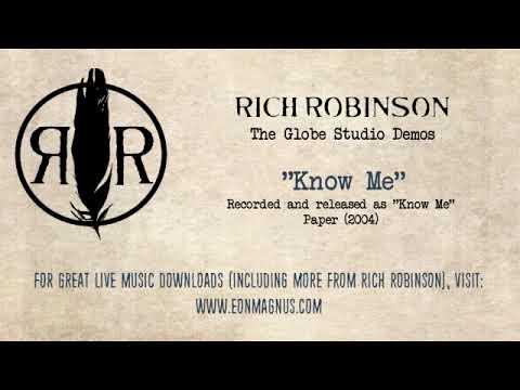 Rich Robinson - Know Me (Globe Studio Demo)