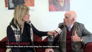 Pr Ervin Laszlo : conscience et intuition créative