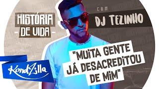 """A História do DJ Tezinho – """"Já produzi MC Lan, alguns Funk Rave, Mandrake"""""""