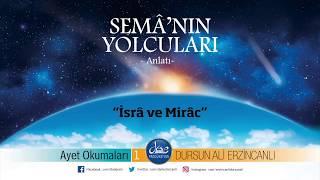 Dursun Ali Erzincanlı İsrâ ve Mirac (Anlatı)