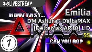 Emilia | How Fast Can You Jump? [deltaMax AR10] +HD SS 8.27* | Livestream!