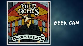 Luke Combs   Beer Can (Lyrics)