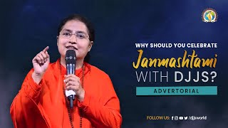 Why should you celebrate Janmashtami with DJJS | Advertorial | Janmashtami 2021 | Aug 29-30, 2021