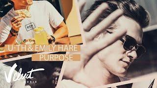U-th (feat. Emily Hare) - Purpose (Lyric-video) 0+