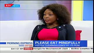 How to eat smart over the festive season-Kate Kimara, Founder-Kate Organics: Your Health