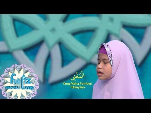 HAFIZ INDONESIA 2019   Lantunan Asmaul Husna Yang Indah Dari Kayla   [23 Mei 2019]