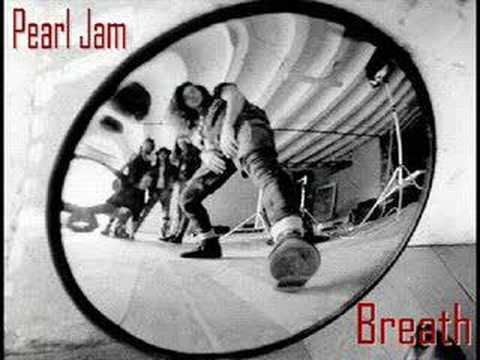Pearl Jam - Breath