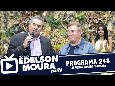 Edelson Moura na TV Programa 248 (Amado Batista)