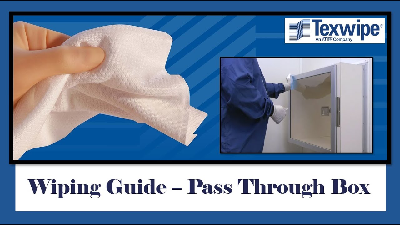 Cleanroom Wiping Guide - Pass Through Box