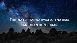 "Video thumbnail of ""Isaac Hnamte - I Mawi Ber E (Official Lyric Video)"""