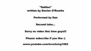 Josh Groban - Galileo - Performed by Dan - Second Take