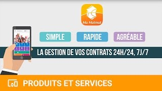 Application Ma Matmut - La gestion de vos contrats et services 24h/24, 7j/7 - YouTube