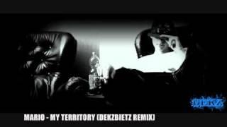MARIO - MY TERRITORY [DEKZBIETZ REMIX]