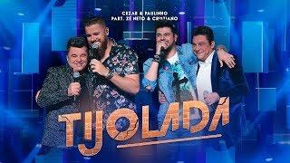 Cezar & Paulinho Part. Zé Neto & Cristiano - Tijolada | DVD 40 Anos