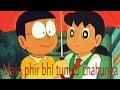 Main Phir Bhi Tumko Chahunga nobita love sizuka