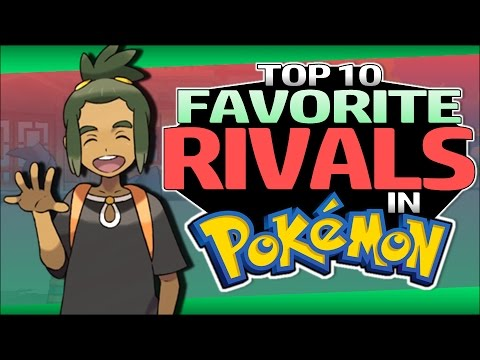 Top 10 Favorite Rivals in Pokémon