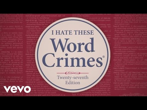 Word Crimes (Lyric Video)