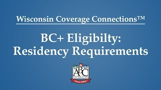BadgerCare Eligibility: Residency Requirements