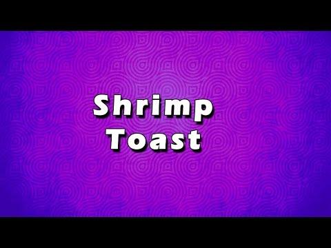 Shrimp Toast | EASY RECIPES | EASY TO LEARN