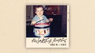 The Smashing Pumpkins - Drum + Fife (Audio)