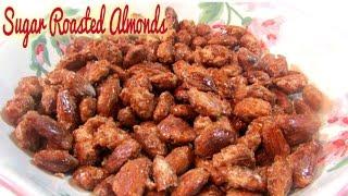 Sugar Roasted Almonds