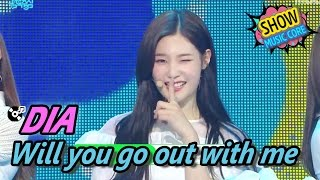 [HOT] DIA - Will you go out with me, 다이아 - 나랑 사귈래 Show Music core 20170429