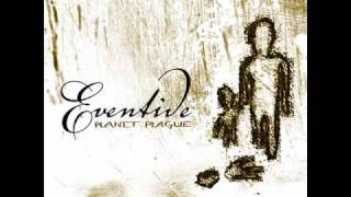 Eventide - The Spectacle