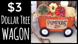 DOLLAR TREE $3 WAGON DIY | MICHAELS DUPE | FALL IN JULY
