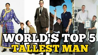 Top 5 Tallest Man in the World 2020