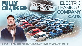 Electric Leasing & Company Cars - Everything You Need To Know | 100% Independent, 100% Electric