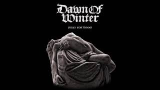 Dawn of Winter - A Dream Within a Dream