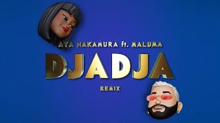 AYA NAKAMURA feat. MALUMA – DJADJA Remix (Official Lyric Video)