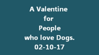 Valentine Craft for People who love Dogs. 2- 10- 17